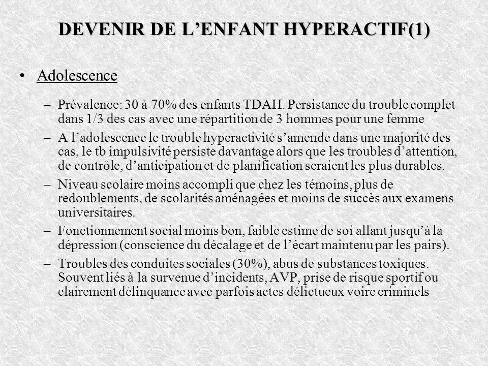 DEVENIR DE L'ENFANT HYPERACTIF(1)
