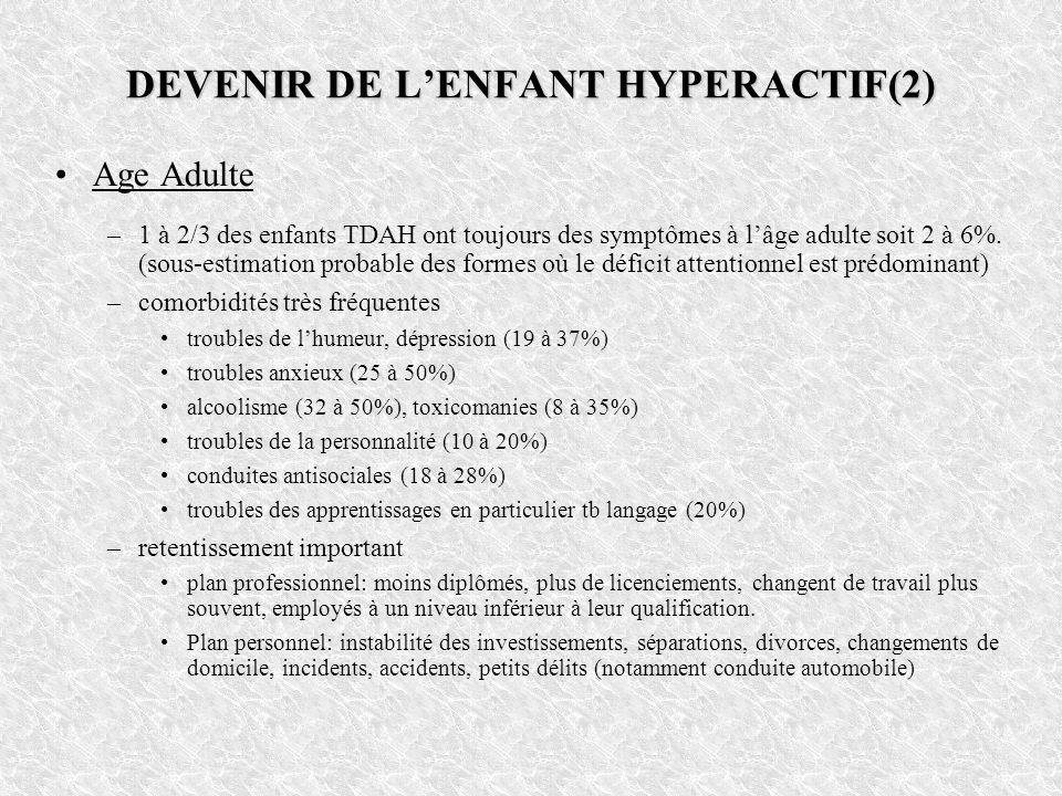 DEVENIR DE L'ENFANT HYPERACTIF(2)