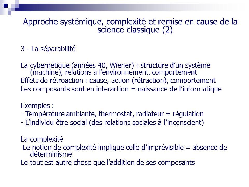 Approche systémique, complexité et remise en cause de la science classique (2)