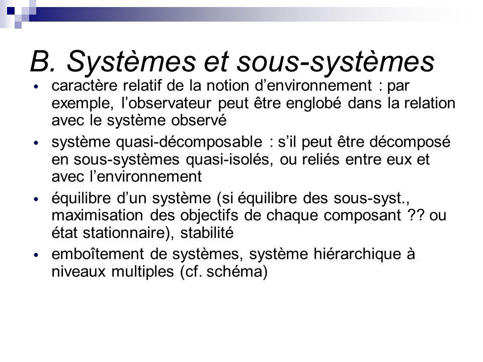 B. Systèmes et sous-systèmes