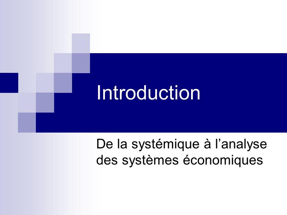 De la systémique à l'analyse des systèmes économiques