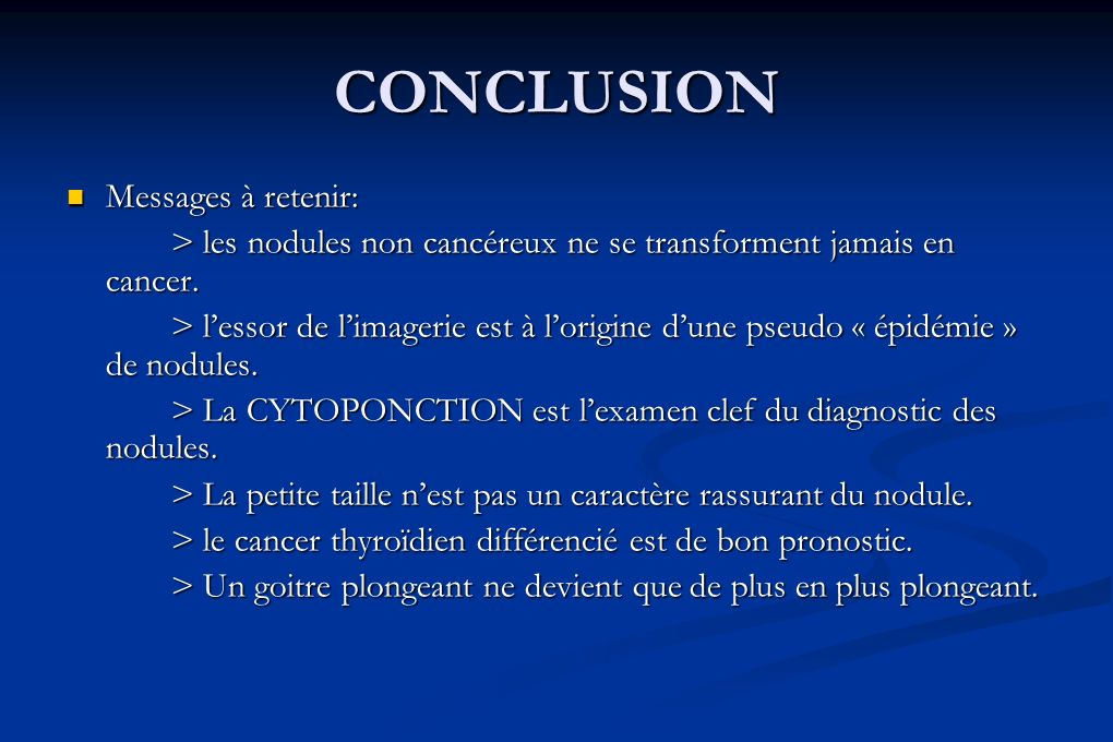 CONCLUSION Messages à retenir: