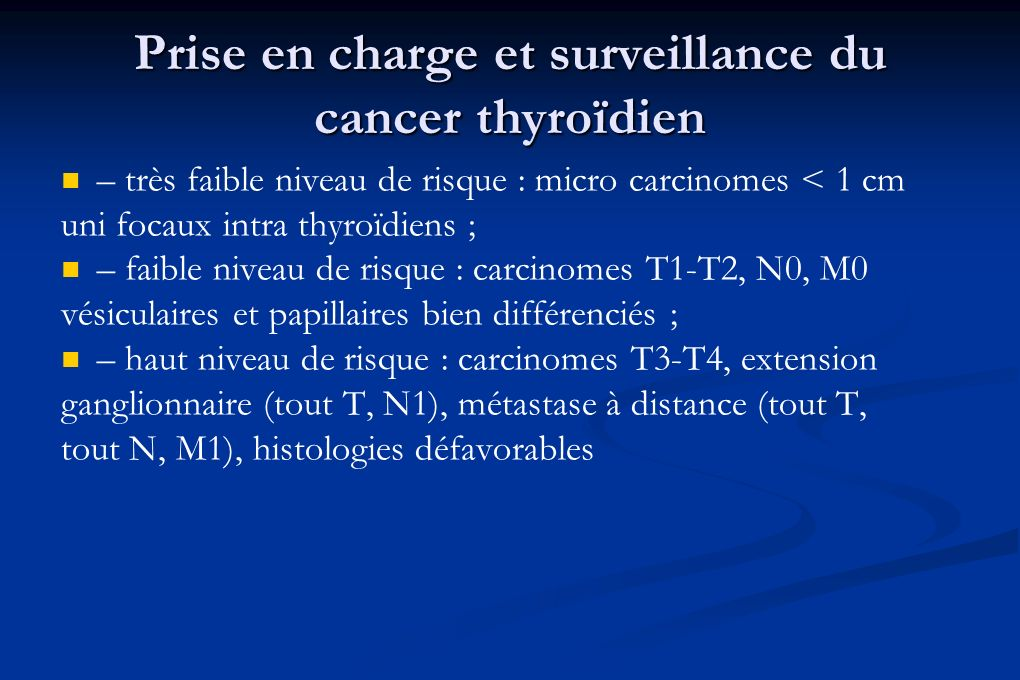 Prise en charge et surveillance du cancer thyroïdien