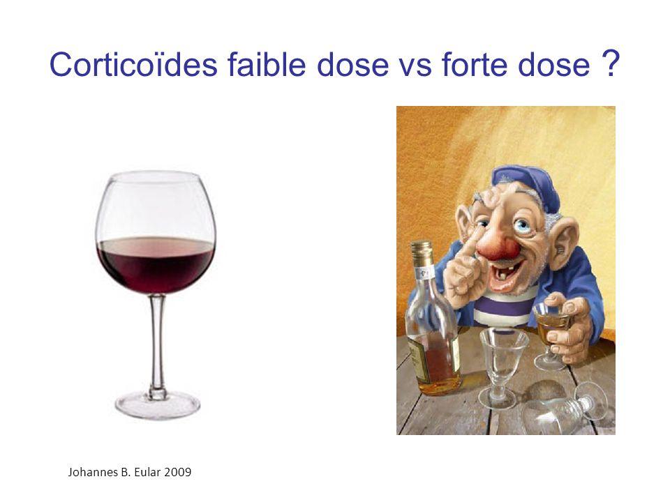 Corticoïdes faible dose vs forte dose