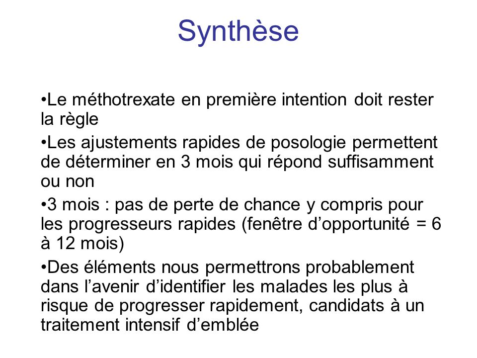 Synthèse Le méthotrexate en première intention doit rester la règle