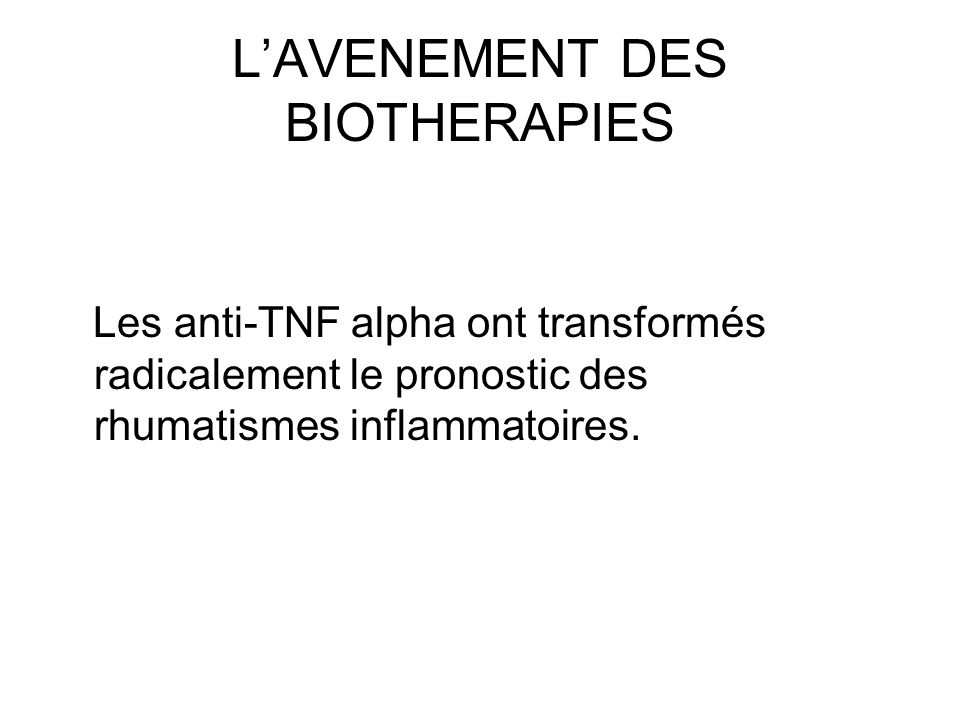 L'AVENEMENT DES BIOTHERAPIES