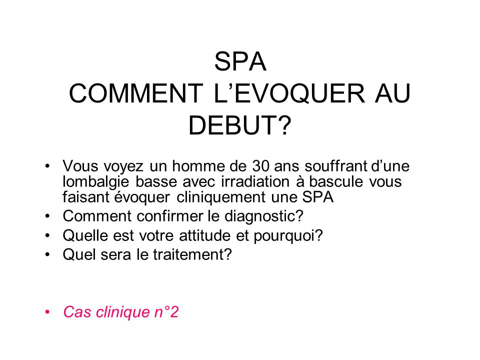 SPA COMMENT L'EVOQUER AU DEBUT