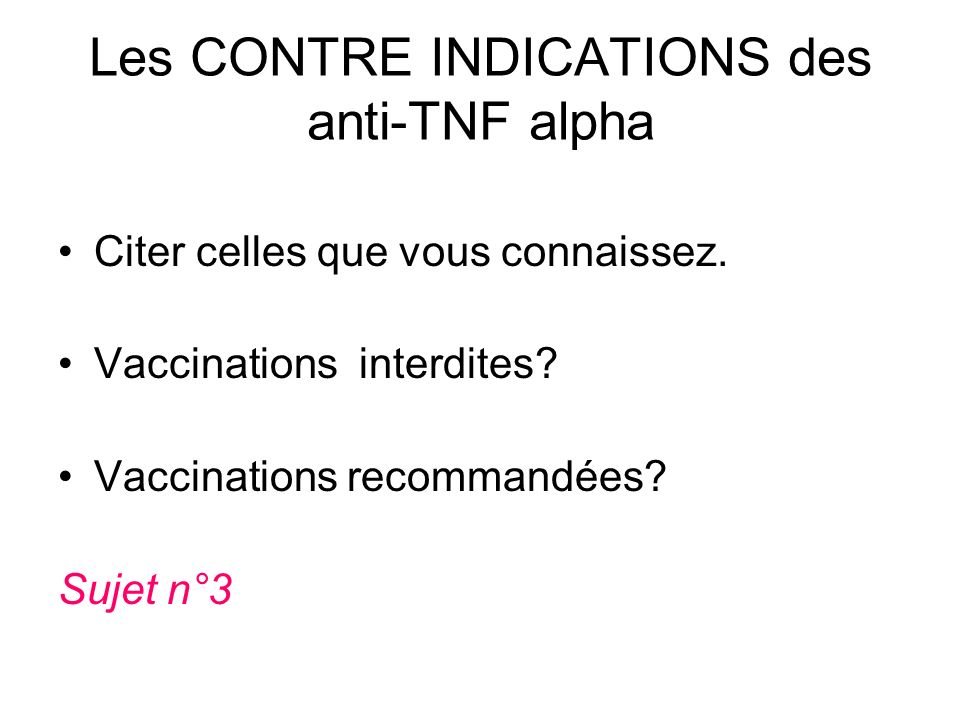 Les CONTRE INDICATIONS des anti-TNF alpha
