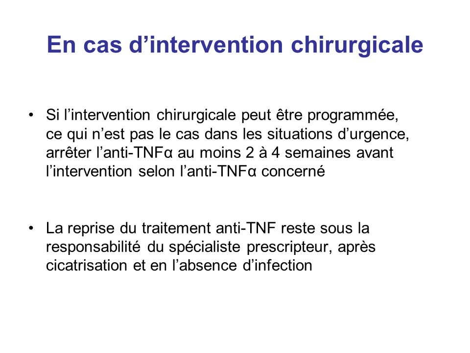 En cas d'intervention chirurgicale