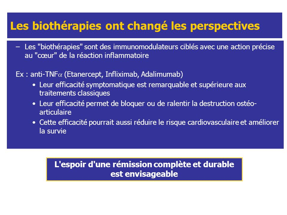 Les biothérapies ont changé les perspectives