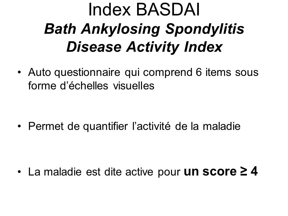 Index BASDAI Bath Ankylosing Spondylitis Disease Activity Index