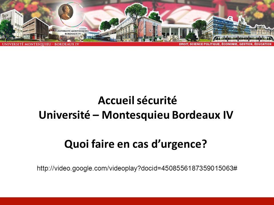 Université – Montesquieu Bordeaux IV Quoi faire en cas d'urgence