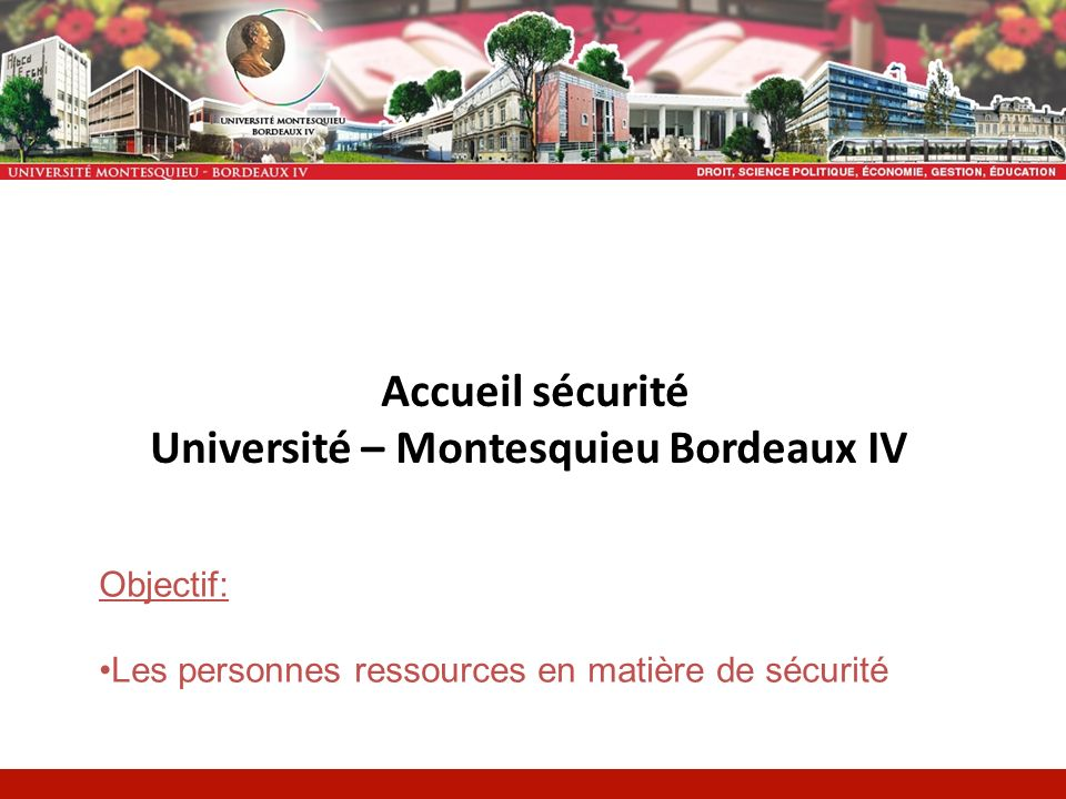 Université – Montesquieu Bordeaux IV