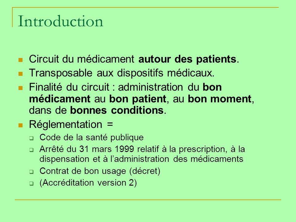 Introduction Circuit du médicament autour des patients.