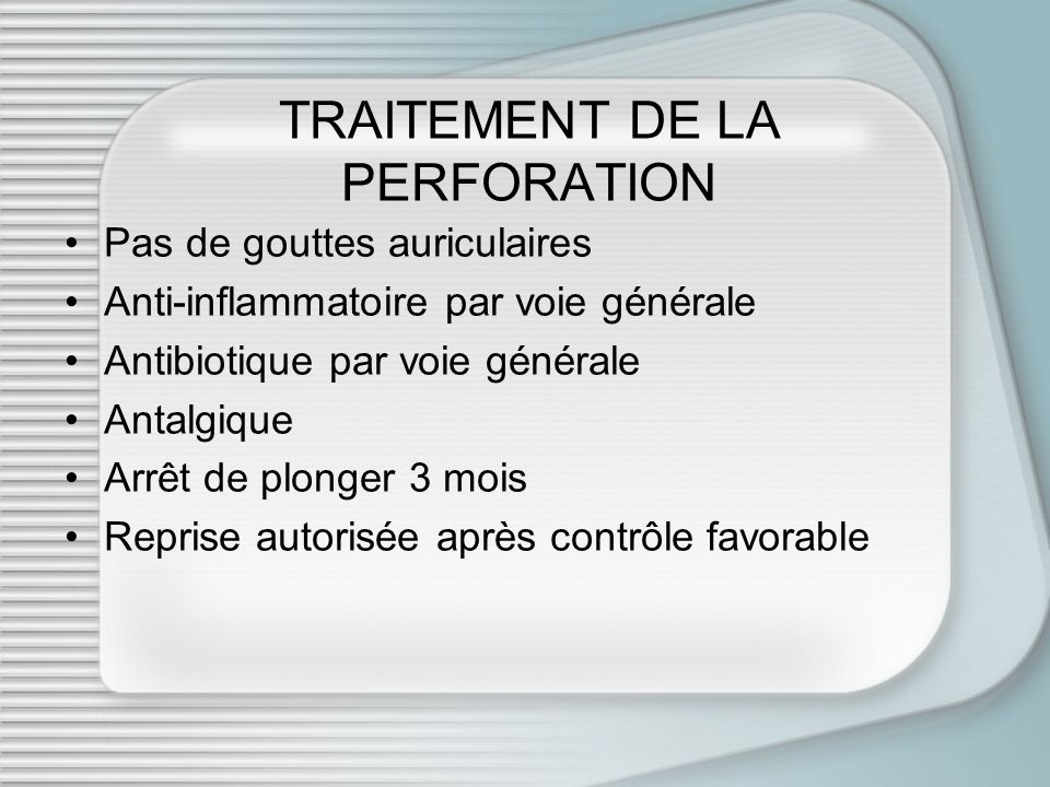 TRAITEMENT DE LA PERFORATION