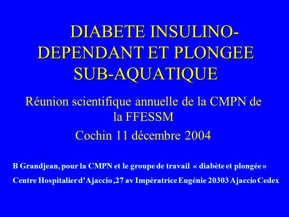 DIABETE INSULINO-DEPENDANT ET PLONGEE SUB-AQUATIQUE