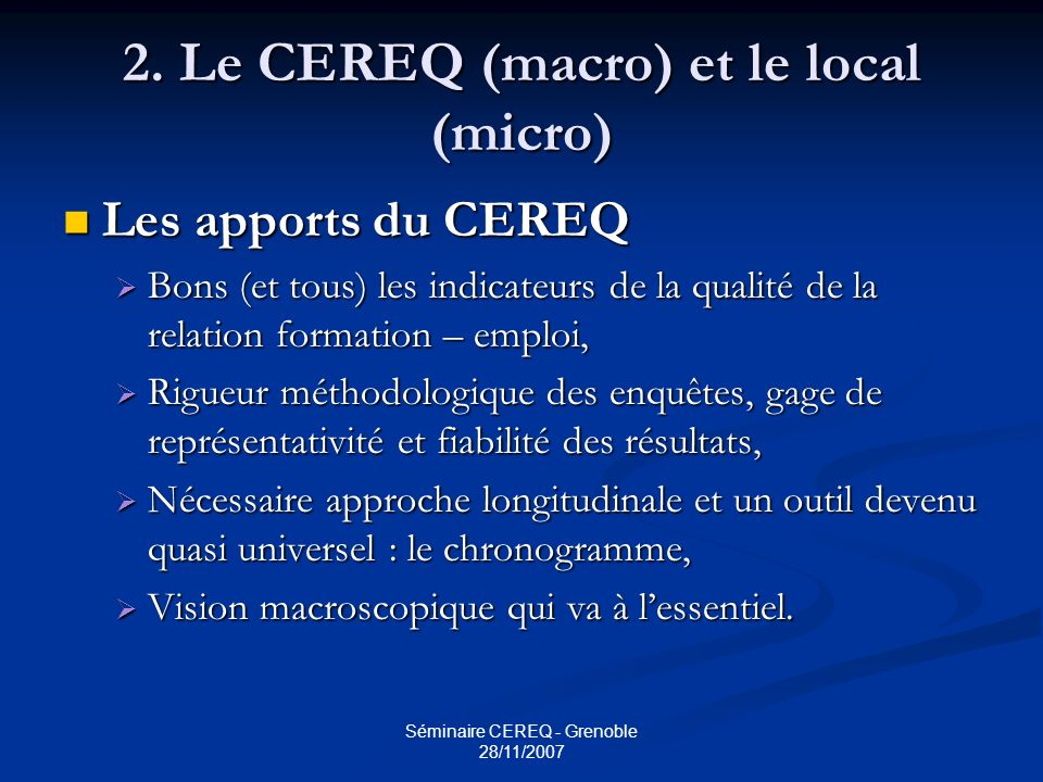 2. Le CEREQ (macro) et le local (micro)