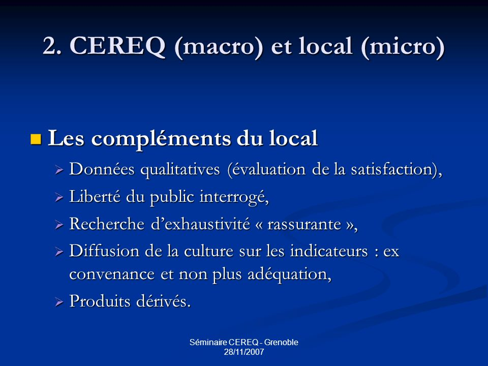2. CEREQ (macro) et local (micro)