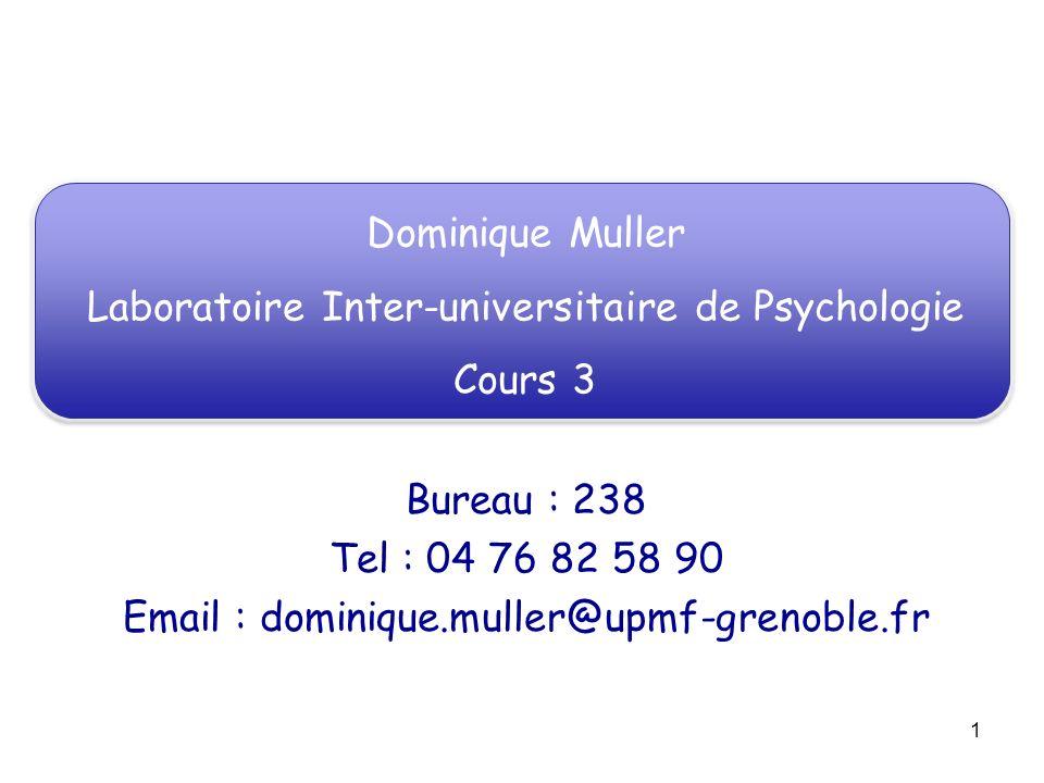 Laboratoire Inter-universitaire de Psychologie Cours 3
