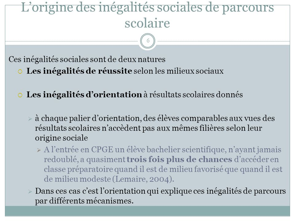 L'origine des inégalités sociales de parcours scolaire