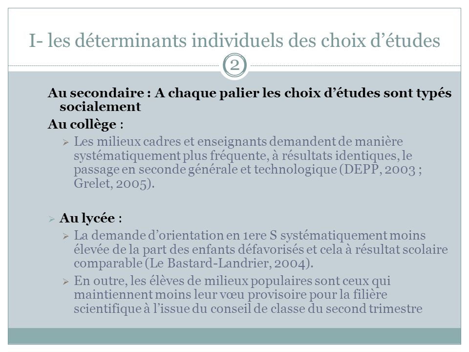I- les déterminants individuels des choix d'études (2)