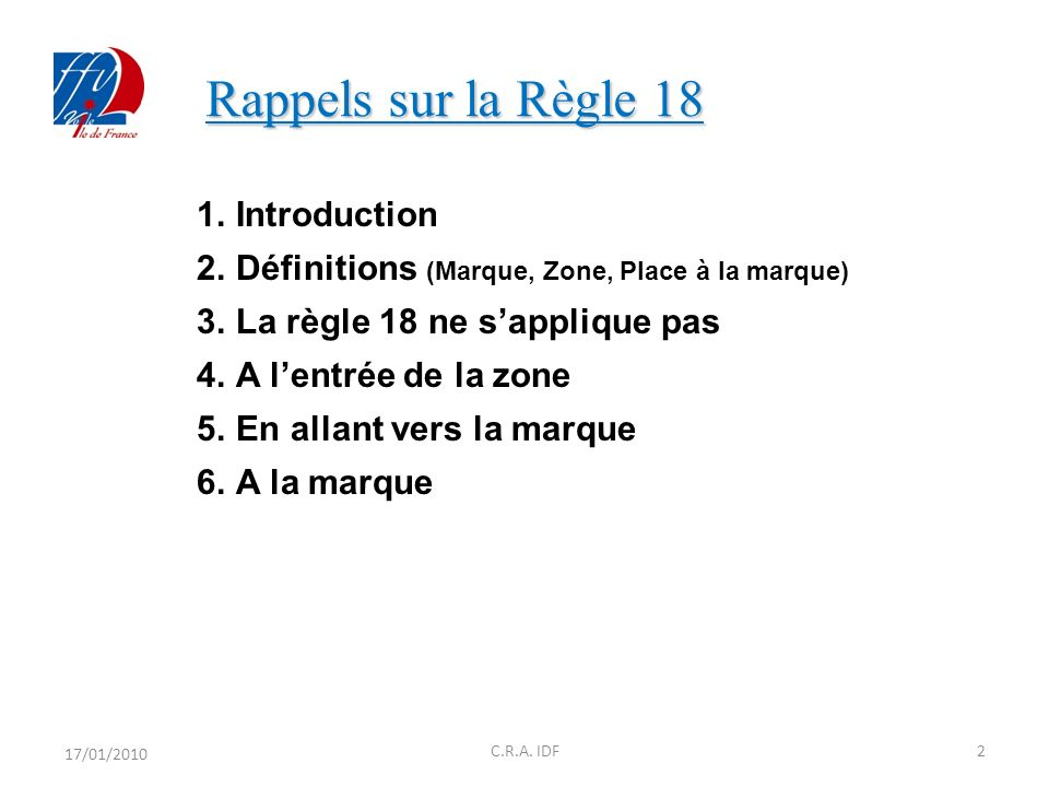 Rappels sur la Règle 18 Introduction