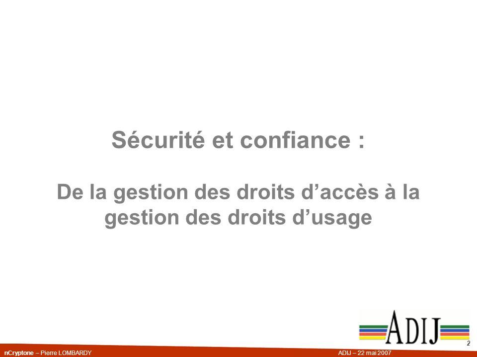 Sécurité et confiance : De la gestion des droits d'accès à la gestion des droits d'usage
