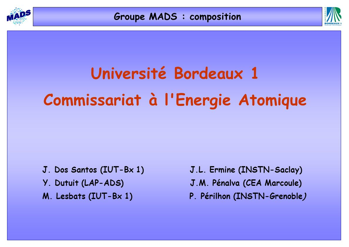 Groupe MADS : composition