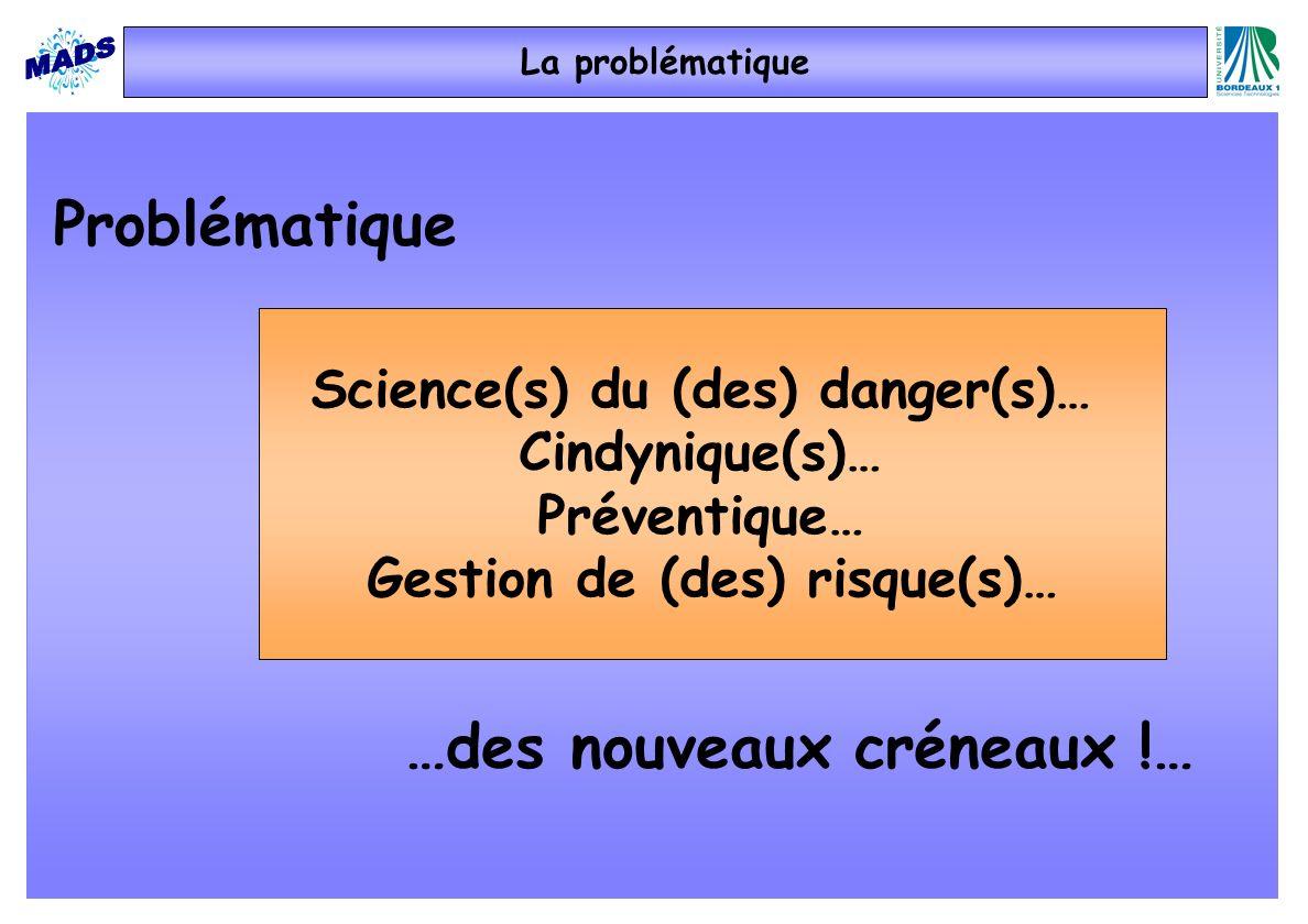 Science(s) du (des) danger(s)… Gestion de (des) risque(s)…