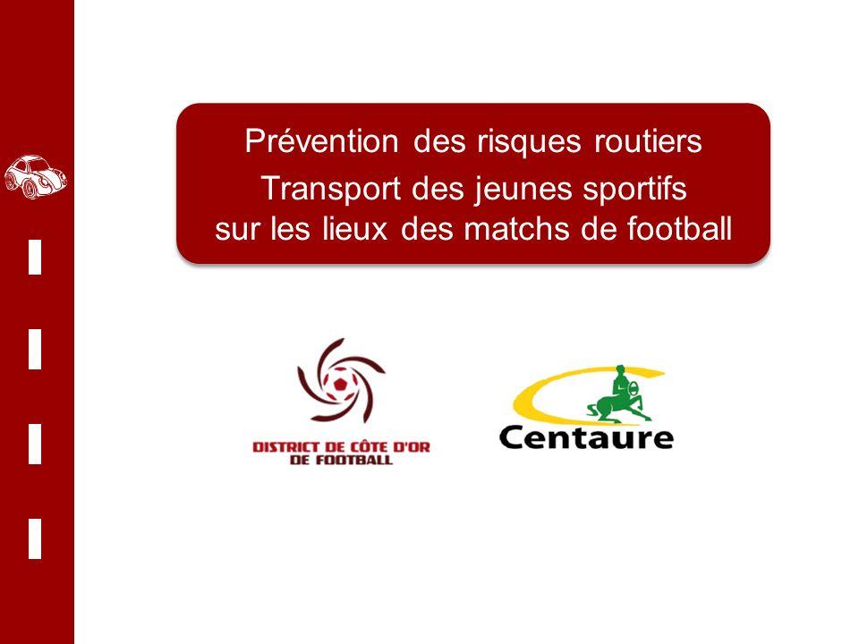 Prévention des risques routiers Transport des jeunes sportifs