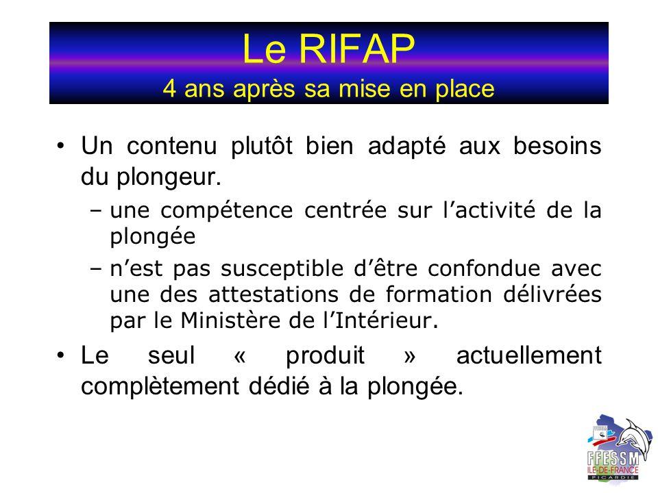 Le RIFAP 4 ans après sa mise en place