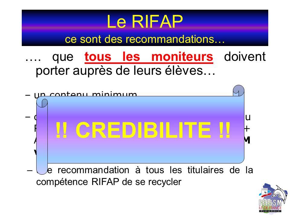 Le RIFAP ce sont des recommandations…