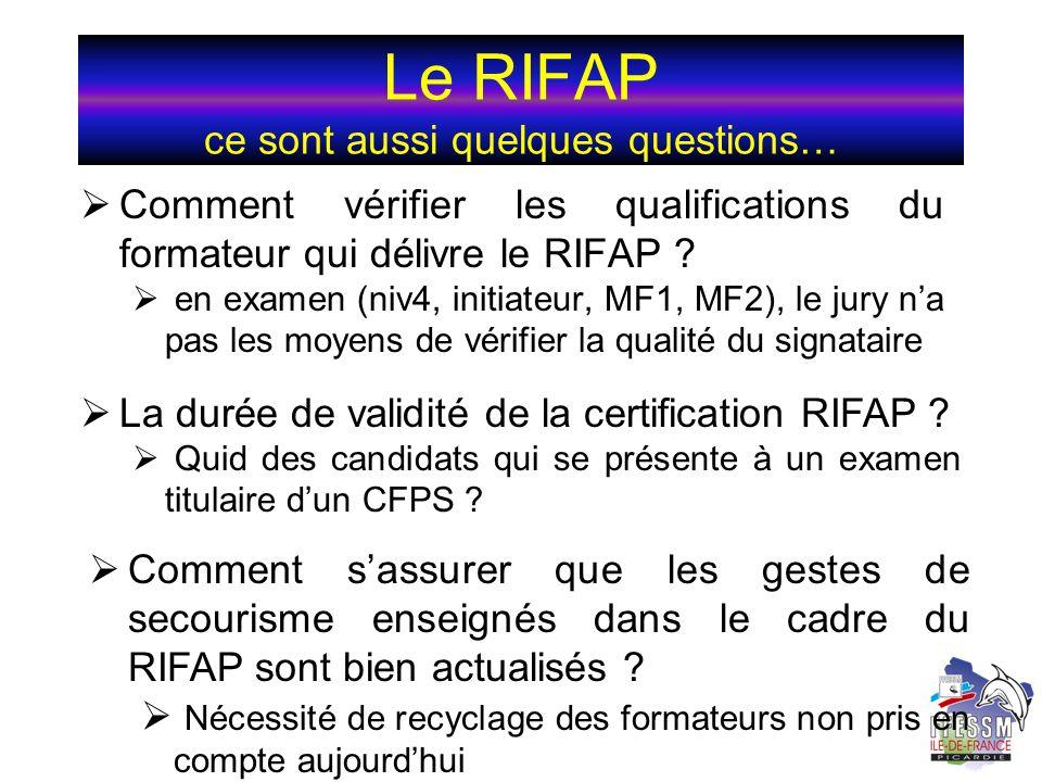 Le RIFAP ce sont aussi quelques questions…
