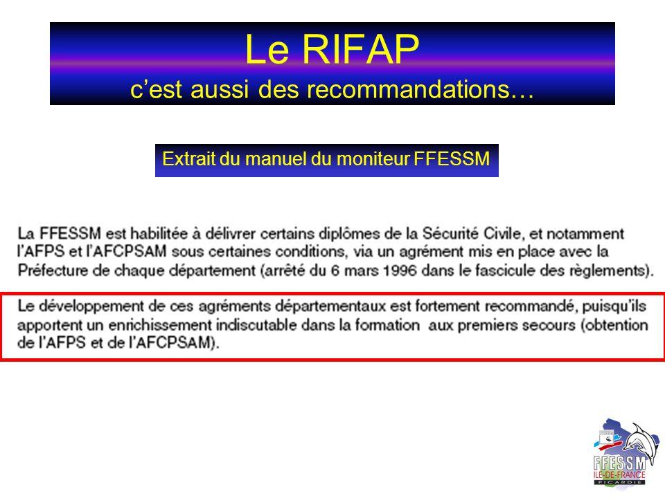 Le RIFAP c'est aussi des recommandations…