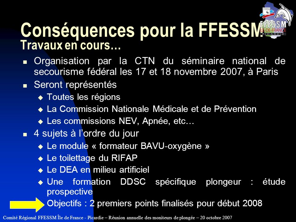 Conséquences pour la FFESSM Travaux en cours…