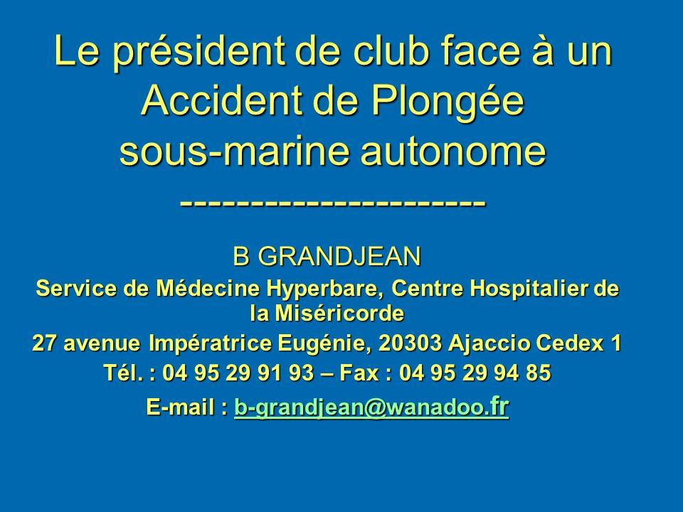 Le président de club face à un Accident de Plongée sous-marine autonome ----------------------