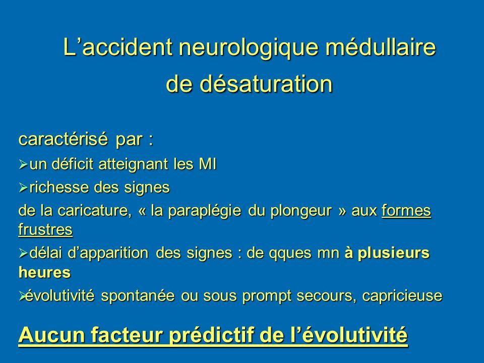 L'accident neurologique médullaire de désaturation