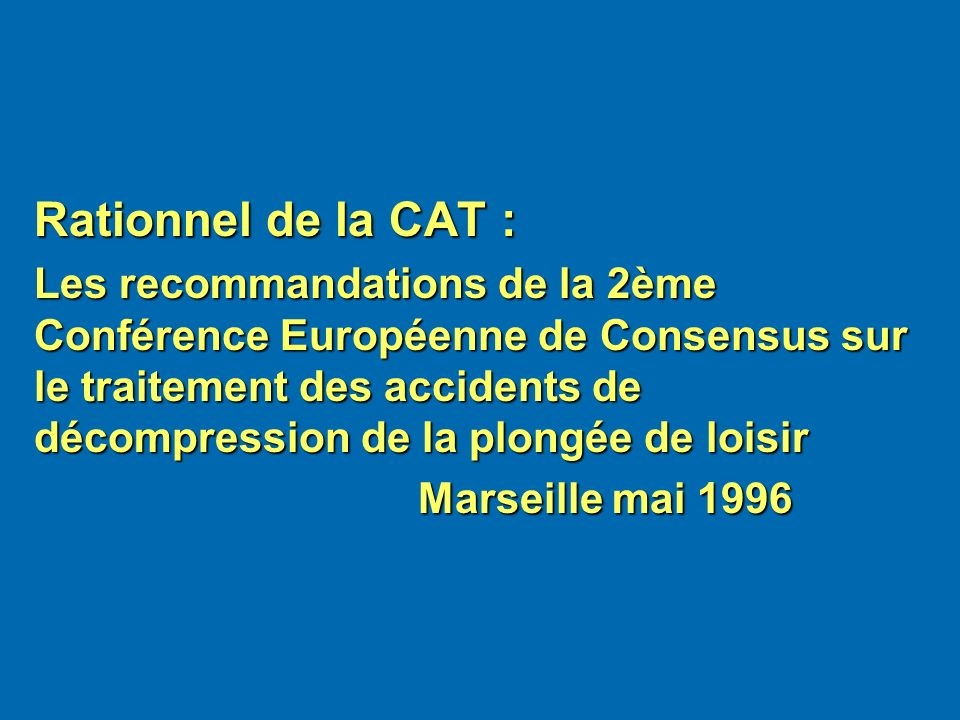Rationnel de la CAT :
