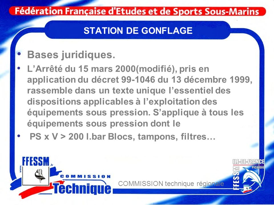 Bases juridiques. STATION DE GONFLAGE