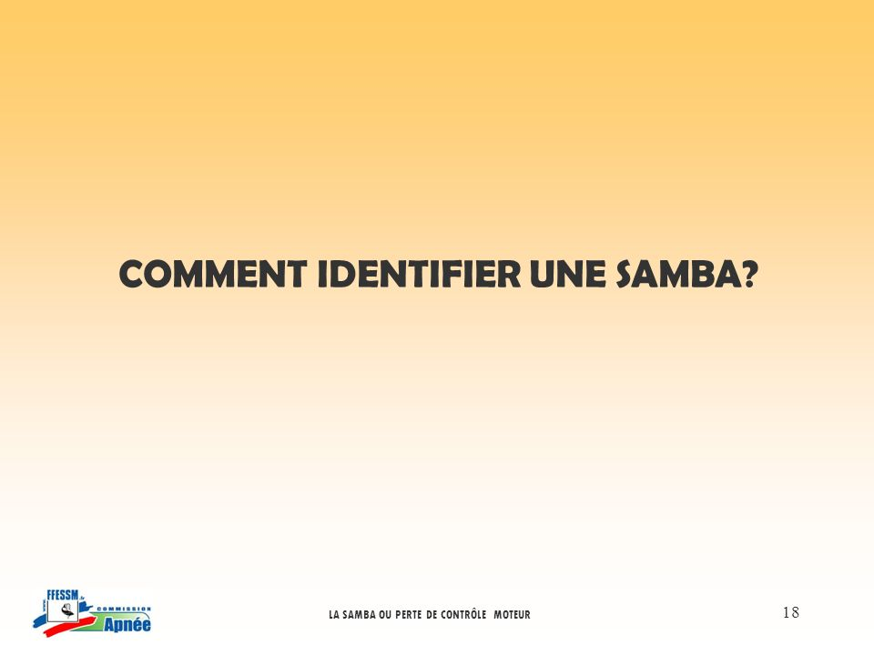 COMMENT IDENTIFIER UNE SAMBA