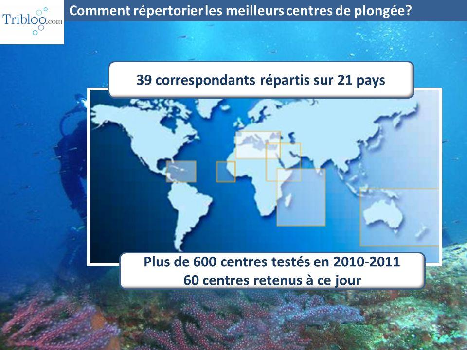 39 correspondants répartis sur 21 pays