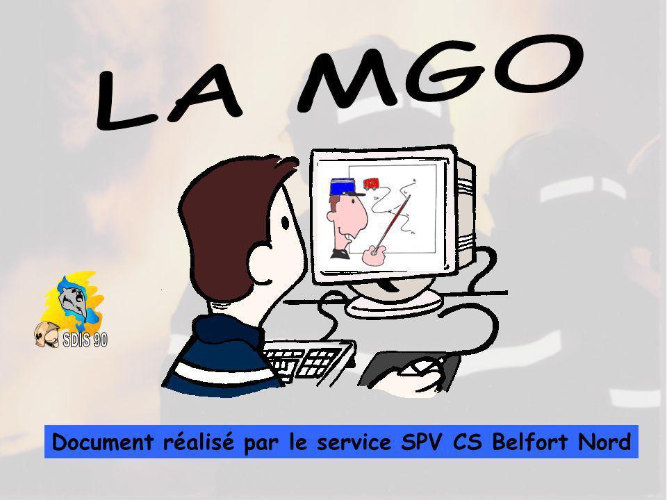 LA MGO SDIS 90 Document réalisé par le service SPV CS Belfort Nord