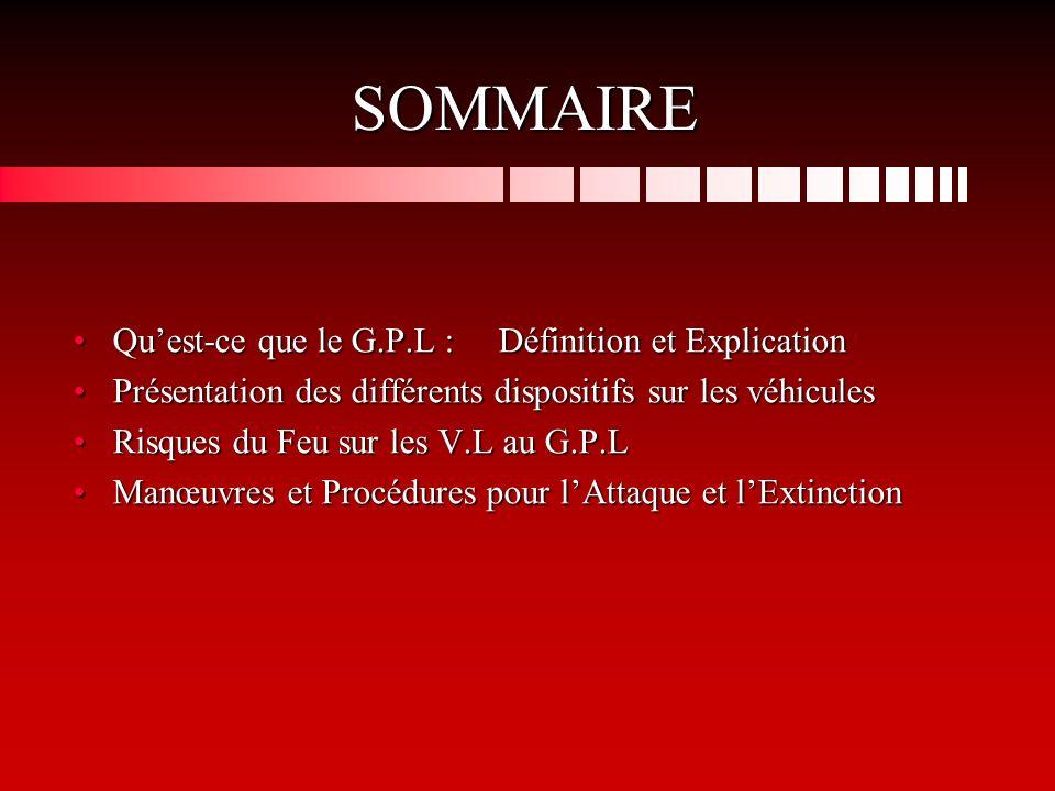 SOMMAIRE Qu'est-ce que le G.P.L : Définition et Explication