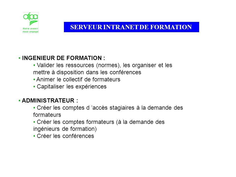 SERVEUR INTRANET DE FORMATION (suite)