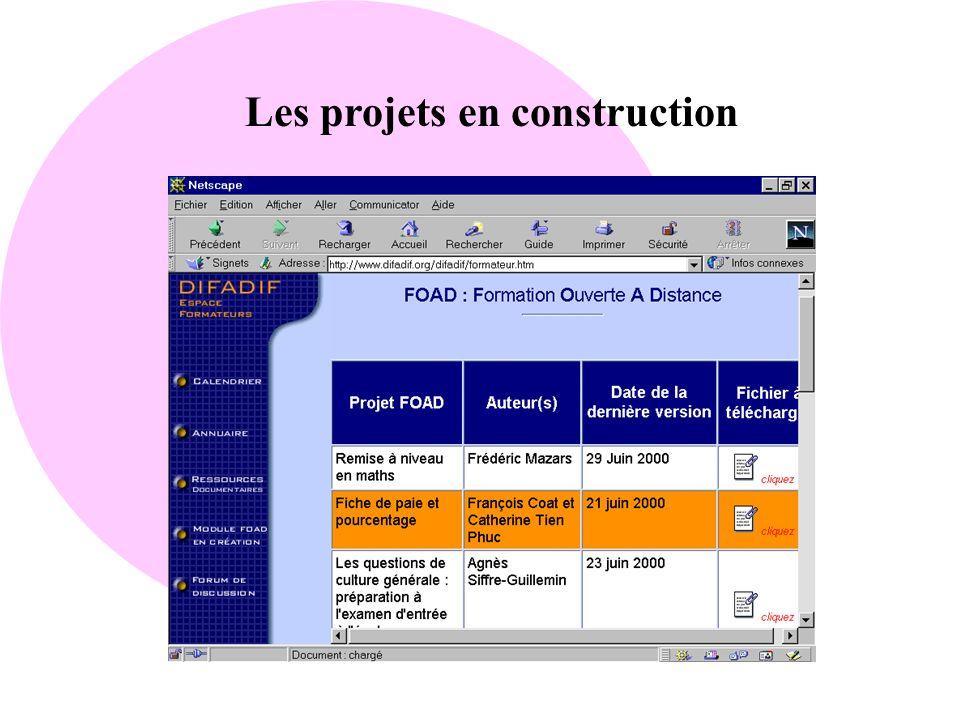 Les projets en construction