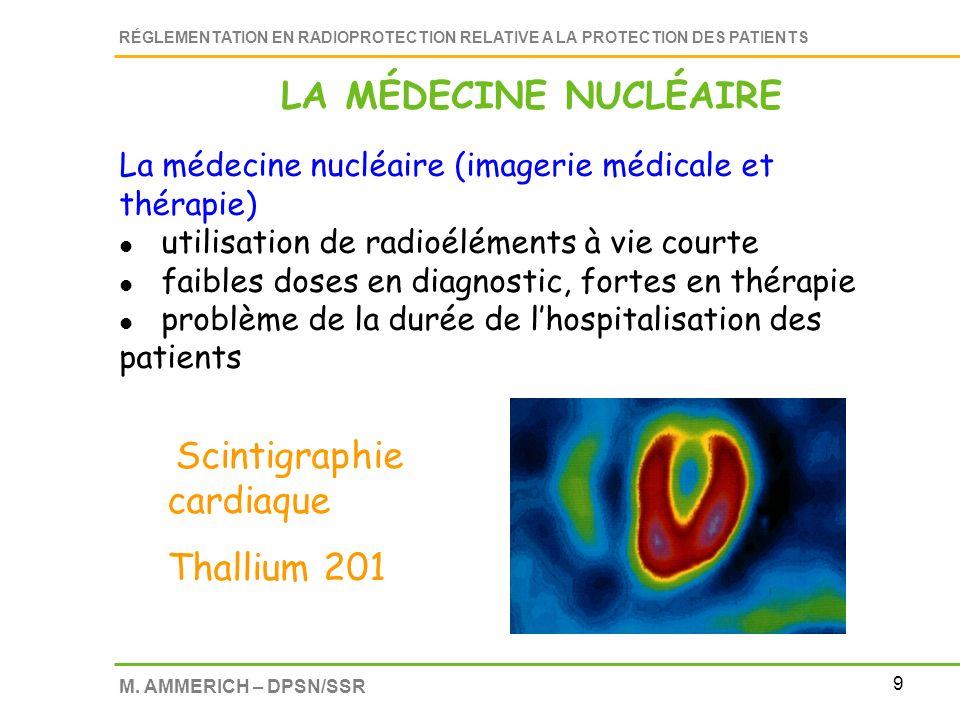 LA MÉDECINE NUCLÉAIRE Thallium 201