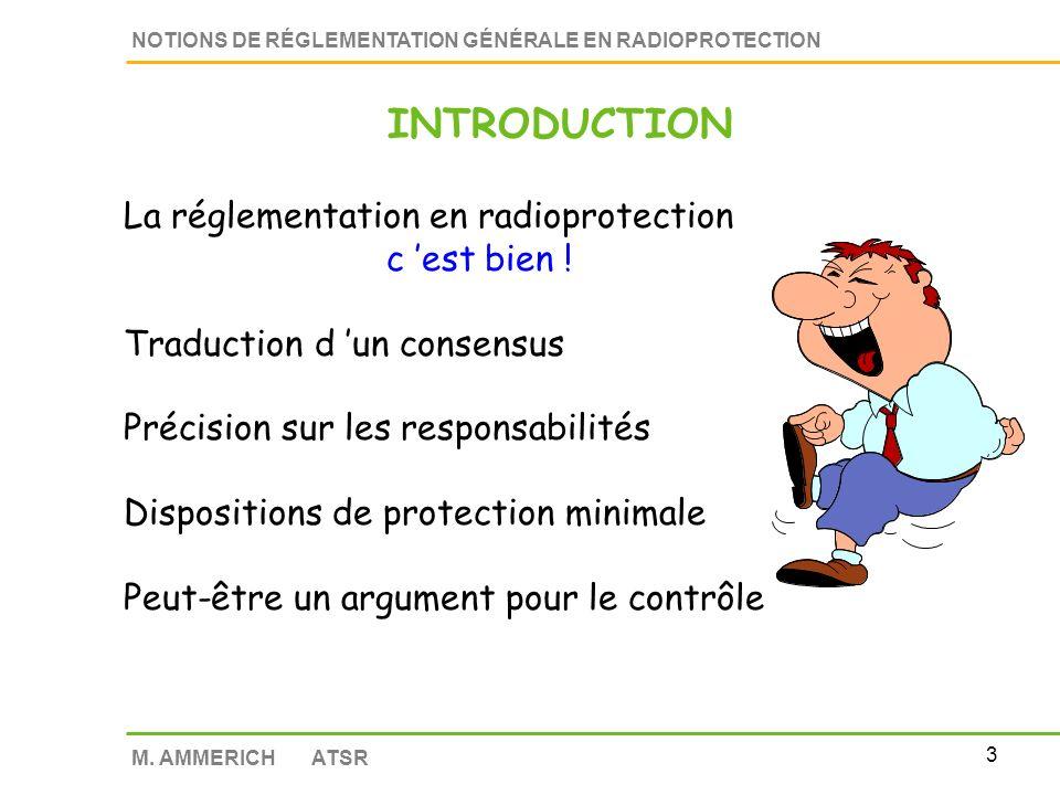 INTRODUCTION La réglementation en radioprotection c 'est bien !