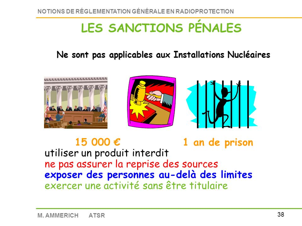 LES SANCTIONS PÉNALES € 1 an de prison