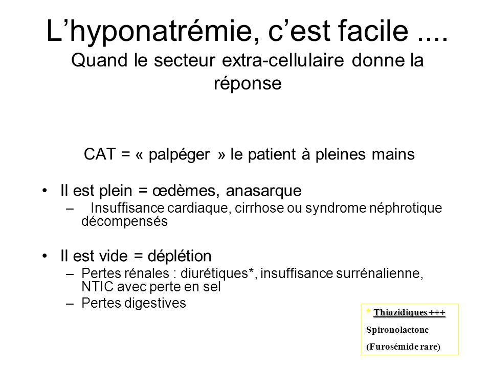 CAT = « palpéger » le patient à pleines mains
