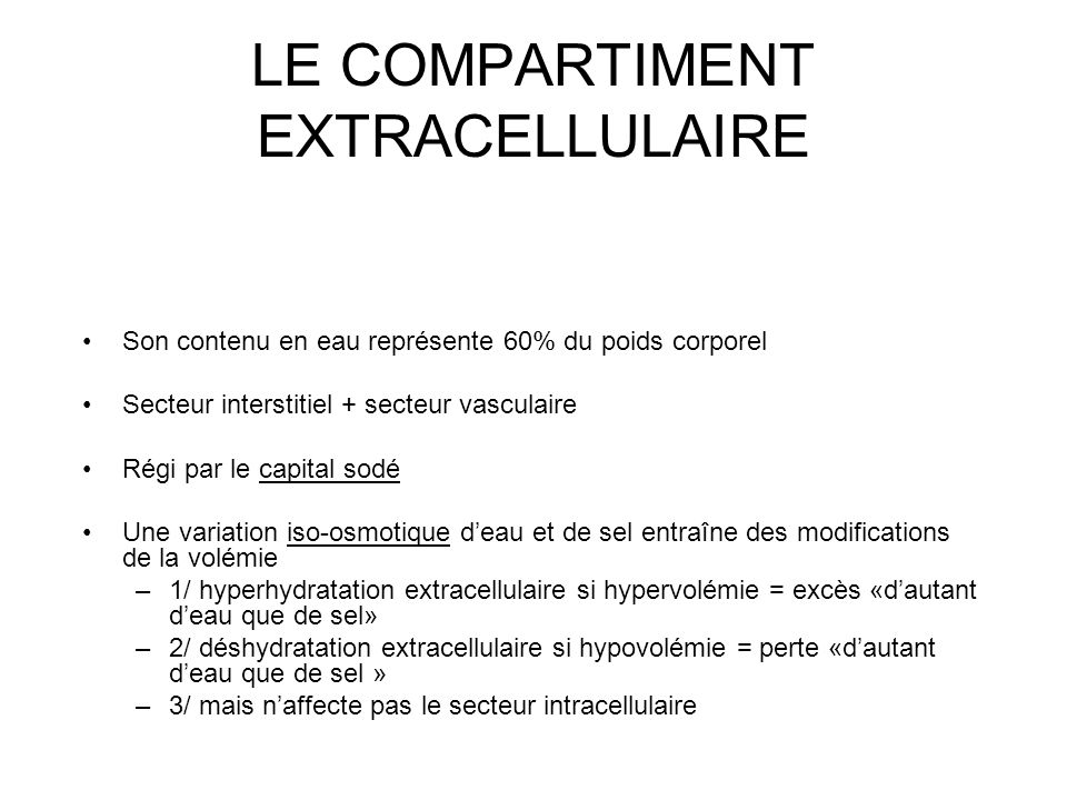 LE COMPARTIMENT EXTRACELLULAIRE